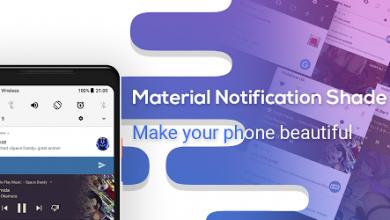 photo 390x220 - تطبيق Material Notification Shade للحصول على مزايا أندرويد أوريو