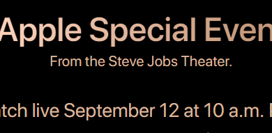 apple special event 390x191 - رابط البث المباشر لـ مؤتمر ابل 12 سبتمبر 2018