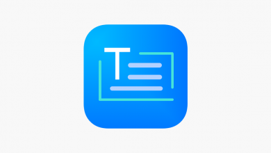 1200x630wa 4 390x220 - تطبيق Text Scanner يستخرج لك أي نص موجود عندك عن طريق تصويره
